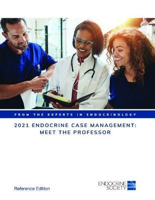 2021 Endocrine Case Management