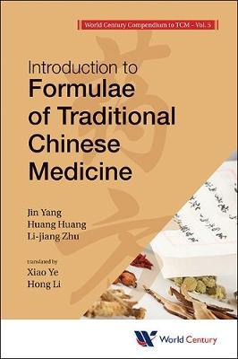 Introduction to Formulae of Traditional Chinese Medicine