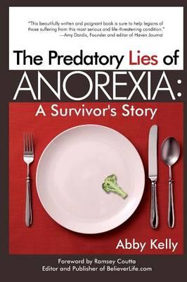 Predatory Lies of Anorexia