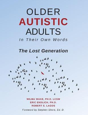 Older Autistic Adults, In Their Own Words