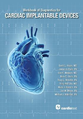 Workbook of Diagnostics for Cardiac Implantable Devices
