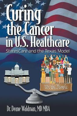 Curing the Cancer in U.S. Healthcare