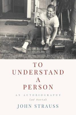 To Understand a Person