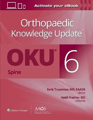 Orthopaedic Knowledge Update (R) Spine 6: Print + Ebook
