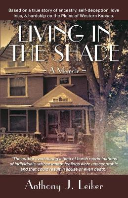 Living in the Shade - A Memoir