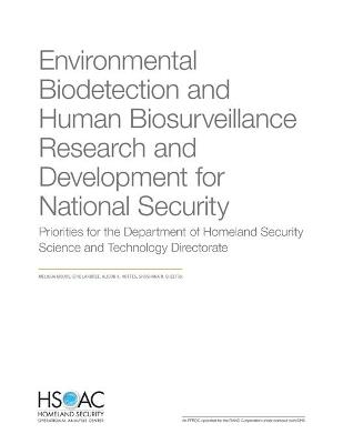 Environmental Biodetection and Human Biosurveillance Research and Development for National Security