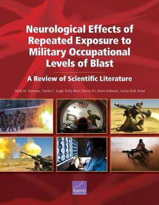 Neurological Effects of Repeated Exposure to Military Occupational Levels of Blast