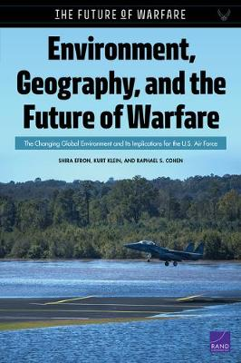 Environment, Geography, and the Future of Warfare
