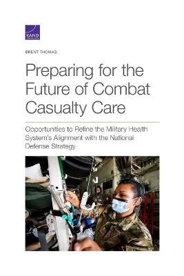 Preparing for the Future of Combat Casualty Care