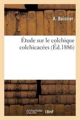 tude Sur Le Colchique Colchicac es