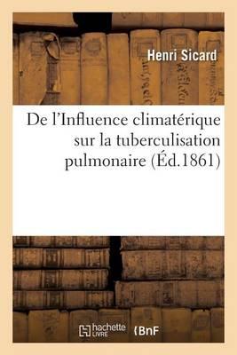 de l'Influence Climat�rique Sur La Tuberculisation Pulmonaire