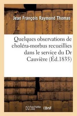Quelques Observations de Chol ra-Morbus