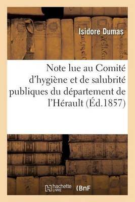 Note Lue Au Comit� d'Hygi�ne Et de Salubrit� Publiques Du D�partement de l'H�rault