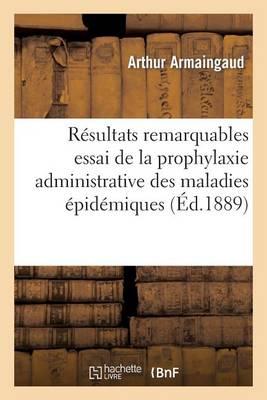 R�sultats Remarquables d'Essai d'Organisation de la Prophylaxie Administrative Maladies �pid�miques