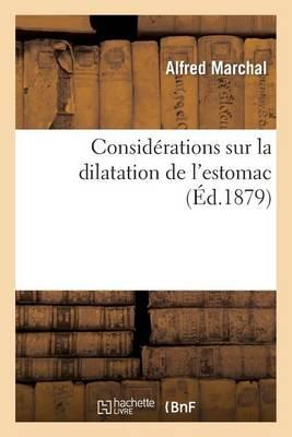 Consid�rations Sur La Dilatation de l'Estomac