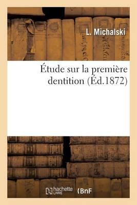 tude Sur La Premi re Dentition