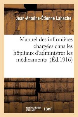 Manuel Des Infirmi res Charg es Dans Les H pitaux d'Administrer Les M dicaments