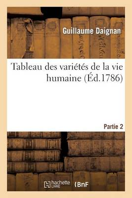 Tableau Des Vari t s de la Vie Humaine. Partie 2