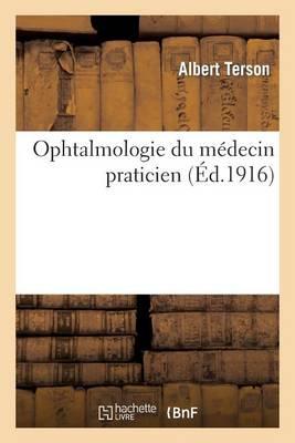 Ophtalmologie Du M�decin Praticien