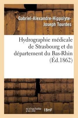 Hydrographie M�dicale de Strasbourg Et Du D�partement Du Bas-Rhin