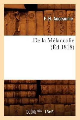 de la M lancolie, ( d.1818)