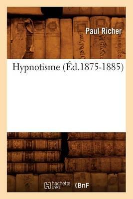 Hypnotisme (�d.1875-1885)