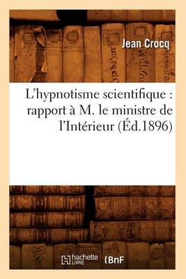 L'Hypnotisme Scientifique