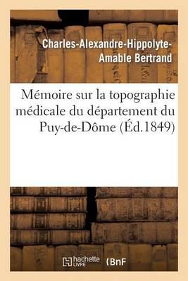 M moire Sur La Topographie M dicale Du D partement Du Puy-De-D me