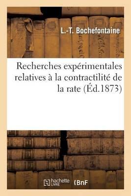 Recherches Exp rimentales Relatives La Contractilit de la Rate, l'Action Du Sulfate de Quinine