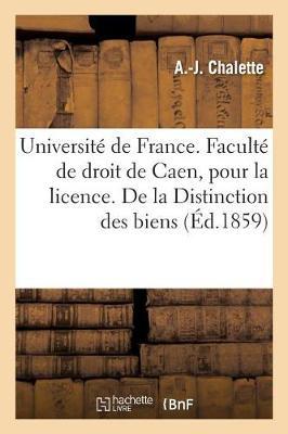 Universit� de France. Facult� de Droit de Caen. Acte Public Pour La Licence. de la Distinction