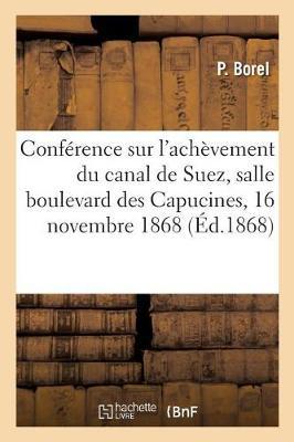 Conf�rence Sur l'Ach�vement Du Canal de Suez, Salle Du Boulevard Des Capucines,
