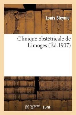 Clinique Obst�tricale de Limoges. Professeur