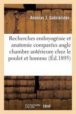 Recherches Sur l'Embryog nie Et l'Anatomie