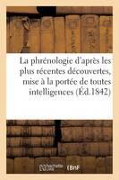 La Phr nologie d'Apr s Les Plus R centes D couvertes, Mise La Port e de Toutes Les Intelligences