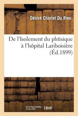 Isolement Du Phtisique l'H pital Lariboisi re