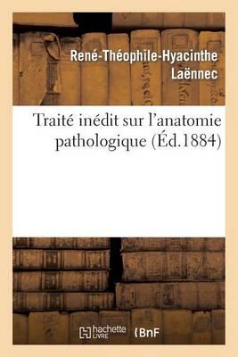 Trait In dit Sur l'Anatomie Pathologique...