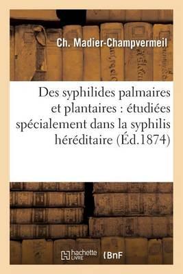Des Syphilides Palmaires Et Plantaires