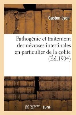 Pathog�nie Et Traitement Des N�vroses Intestinales