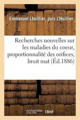 Recherches Nouvelles Sur Les Maladies Du Coeur, Proportionnalit� Des Orifices, Bruit Mat