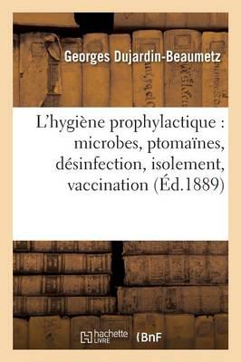 L'Hygi ne Prophylactique