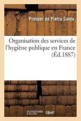 Organisation Des Services de l'Hygi�ne Publique En France