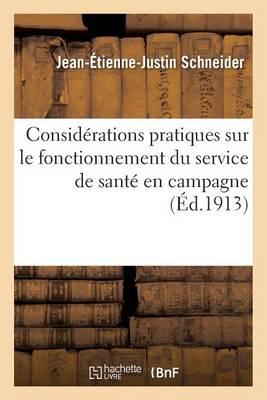 Consid�rations Pratiques Sur Le Fonctionnement Du Service de Sant� En Campagne