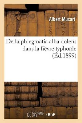 de la Phlegmatia Alba Dolens Dans La Fi�vre Typho�de