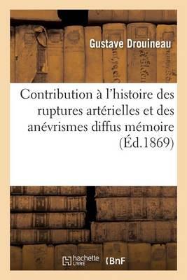 Contribution l'Histoire Des Ruptures Art rielles Et Des An vrismes Diffus