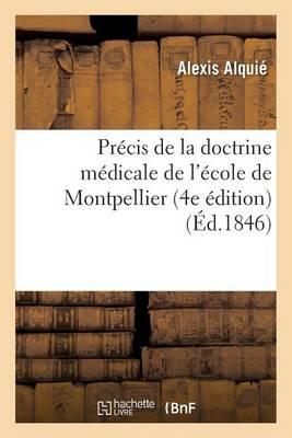 Pr cis de la Doctrine M dicale de l' cole de Montpellier