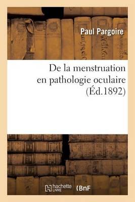 de la Menstruation En Pathologie Oculaire