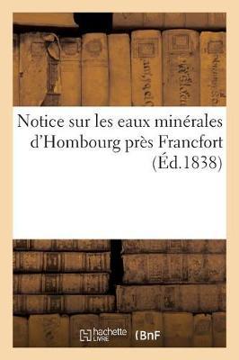 Notice Sur Les Eaux Min�rales d'Hombourg Pr�s Francfort