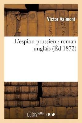 L'Espion Prussien: Roman Anglais