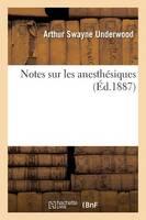 Notes Sur Les Anesth siques
