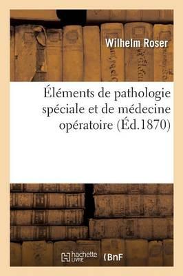 l ments de Pathologie Sp ciale Et de M decine Op ratoire